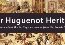 Our Huguenot Heritage