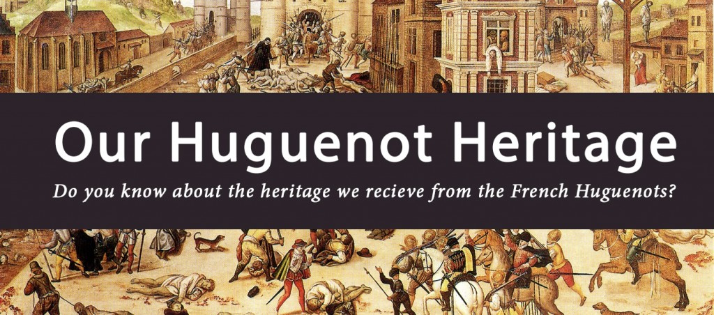 Banner - Our Huguenot Heritage